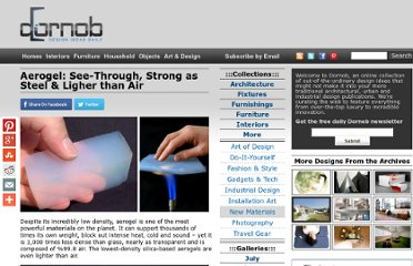 http://dornob.com/aerogel-see-through-strong-as-steel-ligher-than-air/#axzz2PTh9SM6d