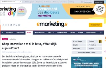 http://www.e-marketing.fr/Breves/Shop-Innovation-et-si-le-futur-c-etait-deja-aujourd-hui--52224.htm