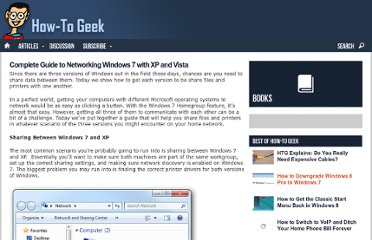 http://www.howtogeek.com/howto/15247/complete-guide-to-networking-windows-7-with-xp-and-vista/