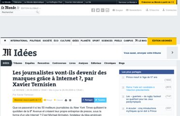 http://www.lemonde.fr/idees/article/2009/09/26/les-journalistes-vont-ils-devenir-des-marques-grace-a-internet-par-xavier-ternisien_1245462_3232.html