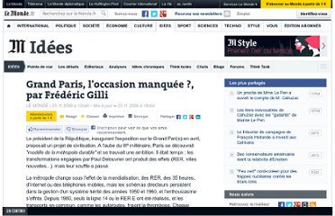 http://www.lemonde.fr/idees/article/2009/11/23/grand-paris-l-occasion-manquee-par-frederic-gilli_1270864_3232.html