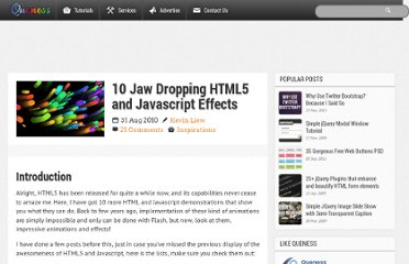 http://www.queness.com/post/4650/10-jaw-dropping-html5-and-javascript-effects