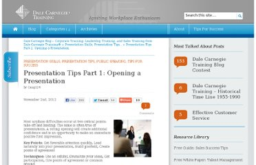 http://blog.dalecarnegie.com/presentation/presentation-tips-part-1-opening-a-presentation/