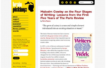 http://www.brainpickings.org/index.php/2013/04/05/malcolm-cowley-four-stages-of-writing-paris-review/
