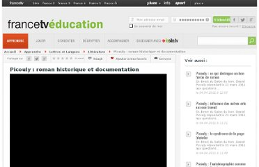 http://education.francetv.fr/videos/picouly-roman-historique-et-documentation-v109892