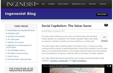 http://www.ingenesist.com/general-info/social-capitalism-the-value-game.html