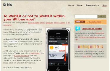 http://drnicwilliams.com/2008/11/10/to-webkit-or-not-to-webkit-within-your-iphone-app/