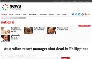 http://www.news.com.au/national-news/australian-resort-manager-shot-dead-in-philippines/story-fncynjr2-1226613963327