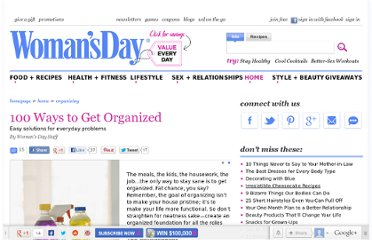 http://www.womansday.com/home/organizing/100-Ways-to-Get-Organized