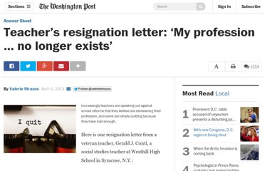 http://www.washingtonpost.com/blogs/answer-sheet/wp/2013/04/06/teachers-resignation-letter-my-profession-no-longer-exists/