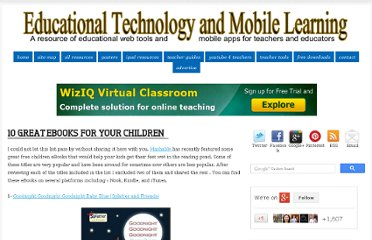 http://www.educatorstechnology.com/2013/04/10-great-ebooks-for-your-children.html