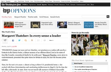 http://www.washingtonpost.com/opinions/margaret-thatcher-in-every-sense-a-leader/2013/04/08/6fe5dac6-9091-11e0-b3d5-067e674ea64a_story.html