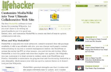 http://lifehacker.com/5396832/customize-mediawiki-into-your-ultimate-collaborative-web-site