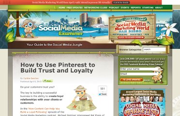 http://www.socialmediaexaminer.com/pinterest-to-build-trust-and-loyalty/