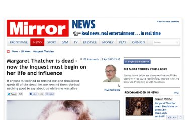 http://www.mirror.co.uk/news/uk-news/margaret-thatcher-dead---now-1818150#ixzz2Puc38IF9