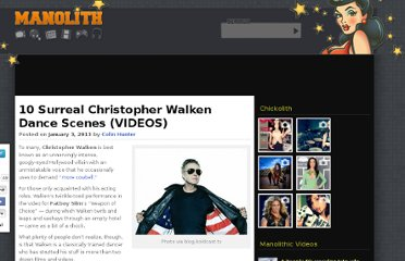 http://www.manolith.com/2013/01/03/10-surreal-christopher-walken-dance-scenes-videos/