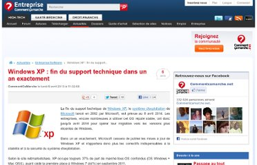 http://www.commentcamarche.net/news/5862338-windows-xp-fin-du-support-technique-dans-un-an-exactement