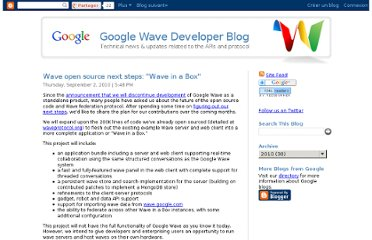 http://googlewavedev.blogspot.com/2010/09/wave-open-source-next-steps-wave-in-box.html