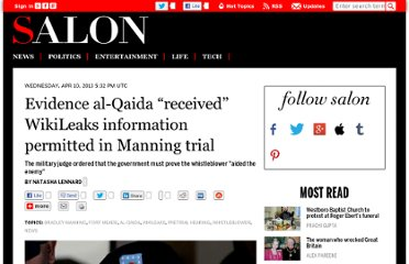 http://www.salon.com/2013/04/10/evidence_al_qaida_received_wikileaks_information_permitted_in_manning_trial/