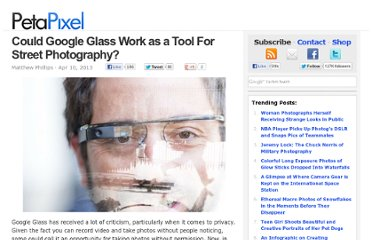 http://petapixel.com/2013/04/10/could-google-glass-work-as-a-tool-for-street-photography/