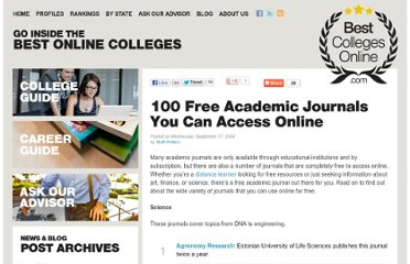 http://www.bestcollegesonline.com/blog/2008/09/17/100-free-academic-journals-you-can-access-online/
