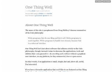 http://onethingwell.org/post/457050307/about-one-thing-well