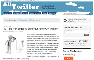 http://www.mediabistro.com/alltwitter/10-tips-listening-on-twitter_b39567