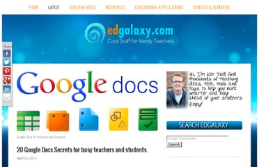 http://edgalaxy.com/journal/2013/4/12/20-google-docs-secrets-for-busy-teachers-and-students