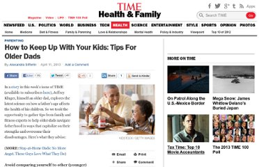 http://healthland.time.com/2013/04/11/want-to-keep-up-health-tips-for-older-dads/