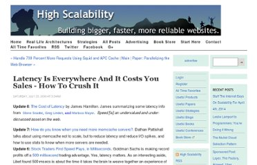 http://highscalability.com/blog/2009/7/25/latency-is-everywhere-and-it-costs-you-sales-how-to-crush-it.html