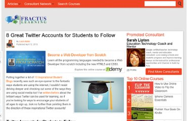 http://www.fractuslearning.com/2013/04/12/twitter-accounts-for-students/