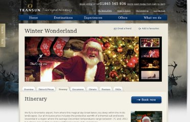 http://www.transun.co.uk/winter-wonderland/itinerary