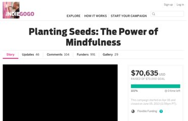http://www.indiegogo.com/projects/planting-seeds-the-power-of-mindfulness