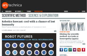 http://arstechnica.com/science/2013/04/robotics-forecast-cool-with-a-chance-of-lost-humanity/