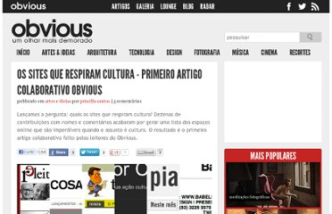 http://obviousmag.org/archives/2010/08/os_sites_que_respiram_cultura.html
