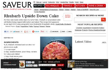 http://www.saveur.com/article/Recipes/Rhubarb-Upside-Down-Cake