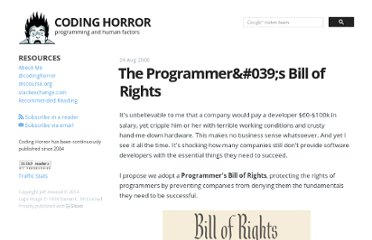 http://www.codinghorror.com/blog/2006/08/the-programmers-bill-of-rights.html