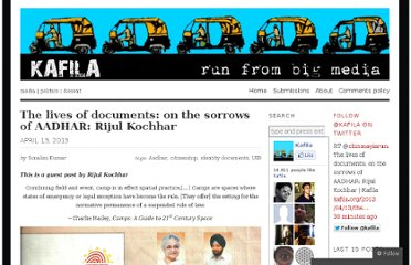 http://kafila.org/2013/04/13/the-lives-of-documents-on-the-sorrows-of-aadhar-rijul-kochhar/