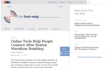 http://www.npr.org/blogs/thetwo-way/2013/04/15/177378241/online-tools-help-people-connect-after-boston-marathon-bombing