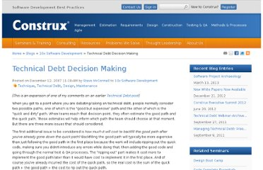 http://blogs.construx.com/blogs/stevemcc/archive/2007/12/12/technical-debt-decision-making.aspx
