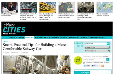http://www.theatlanticcities.com/commute/2013/04/smart-practical-tips-building-more-comfortable-subway-car/5314/