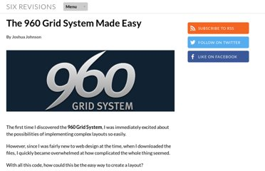 http://sixrevisions.com/web_design/the-960-grid-system-made-easy/