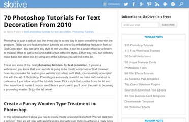 http://slodive.com/photoshop/70-photoshop-tutorials-for-text-decoration-from-2010/