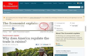http://www.economist.com/blogs/economist-explains/2013/04/economist-explains-why-america-regulate-trade-raisins