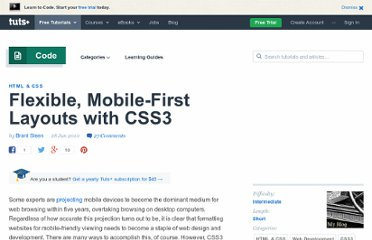 http://net.tutsplus.com/tutorials/html-css-techniques/flexible-mobile-first-layouts-with-css3/