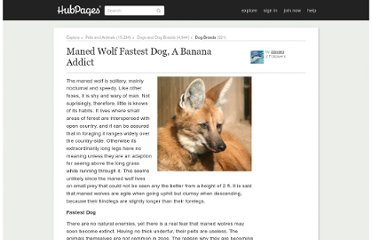 http://ziovaro.hubpages.com/hub/Maned-Wolf-Fastest-Dog-A-Banana-Addict