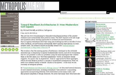 http://www.metropolismag.com/pov/20130419/toward-resilient-architectures-3-how-modernism-got-square