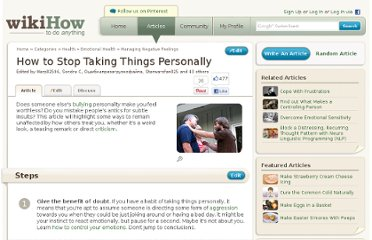 http://www.wikihow.com/Stop-Taking-Things-Personally