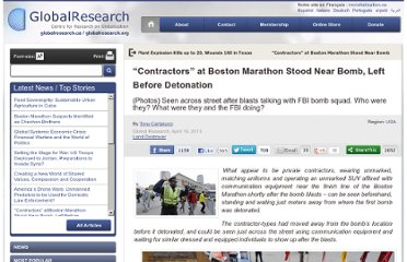 http://www.globalresearch.ca/contractors-at-boston-marathon-stood-near-bomb-left-before-detonation/5332069