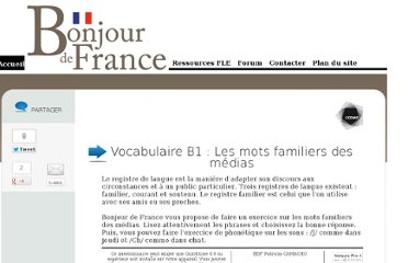 http://www.bonjourdefrance.com/exercices/16/vocabulaire/medias-familier-B1/index.html